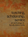 Teaching, Scholarship, Service: An Anthology of Faculty Statements