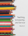 Teaching, Scholarship, and Service: A Faculty Anthology. Volume 2
