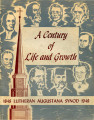 A Century of Life and Growth: Augustana, 1848-1948